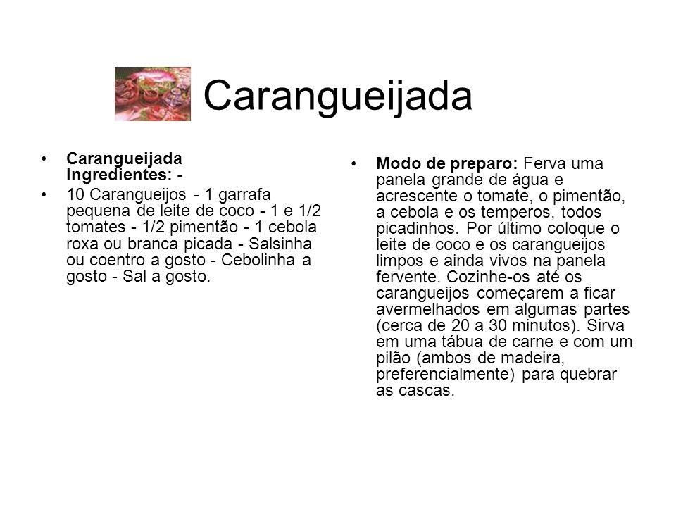 Carangueijada Carangueijada Ingredientes: -