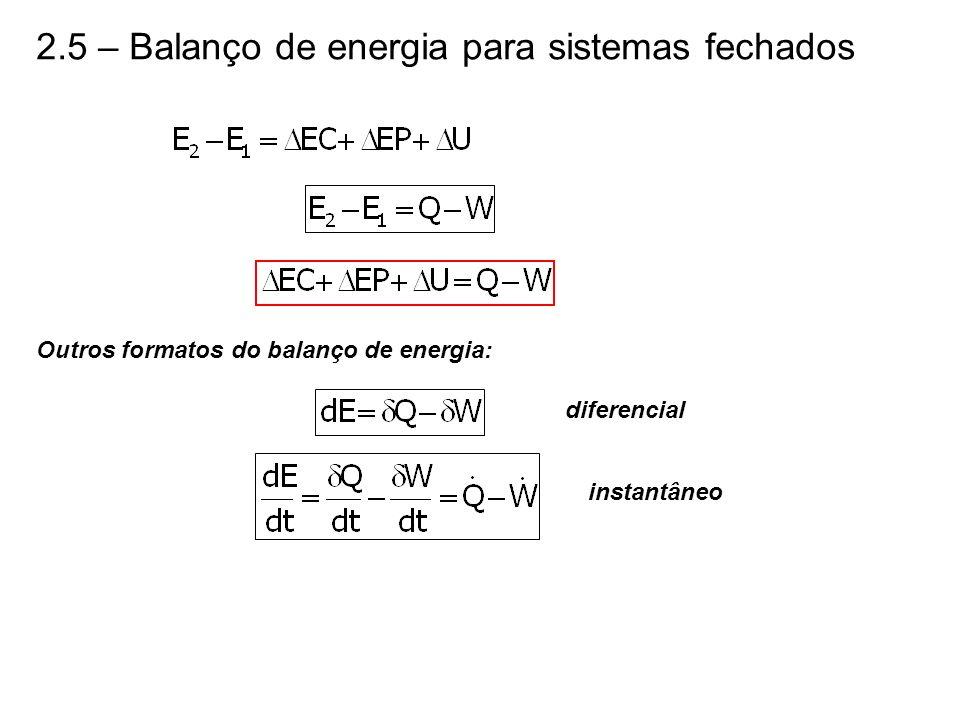 2.5 – Balanço de energia para sistemas fechados