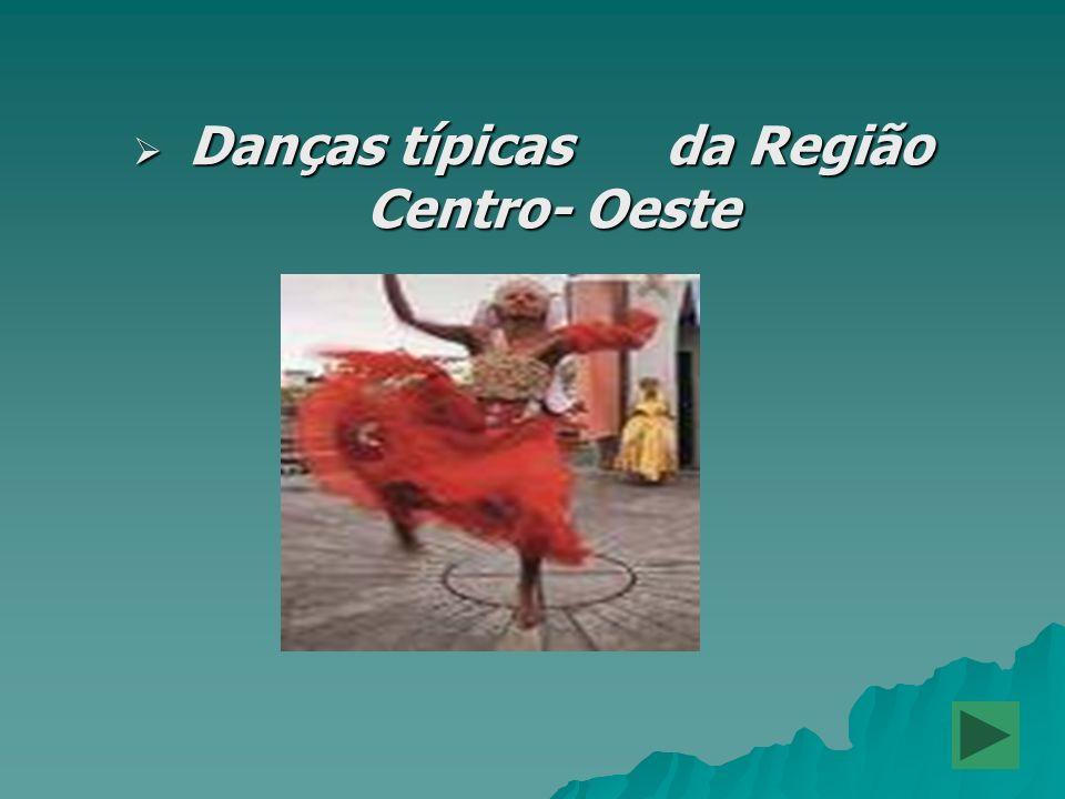 Danças típicas da Região Centro- Oeste