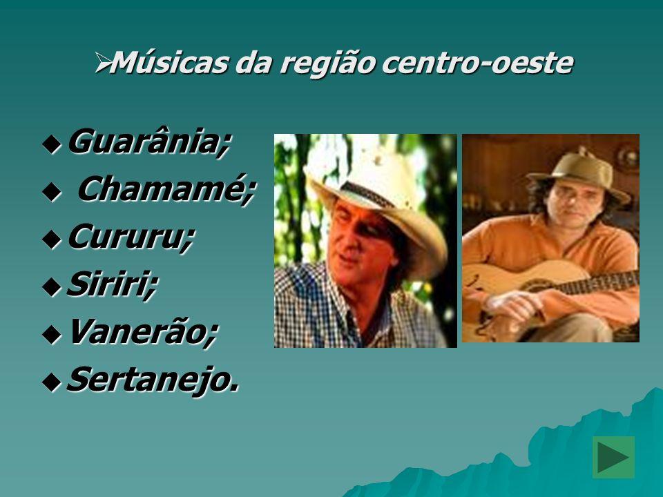 Músicas da região centro-oeste