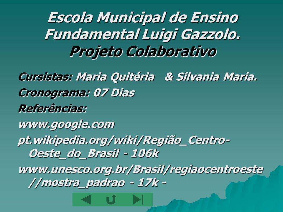 Escola Municipal de Ensino Fundamental Luigi Gazzolo