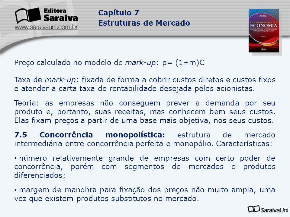 Preço calculado no modelo de mark-up: p= (1+m)C
