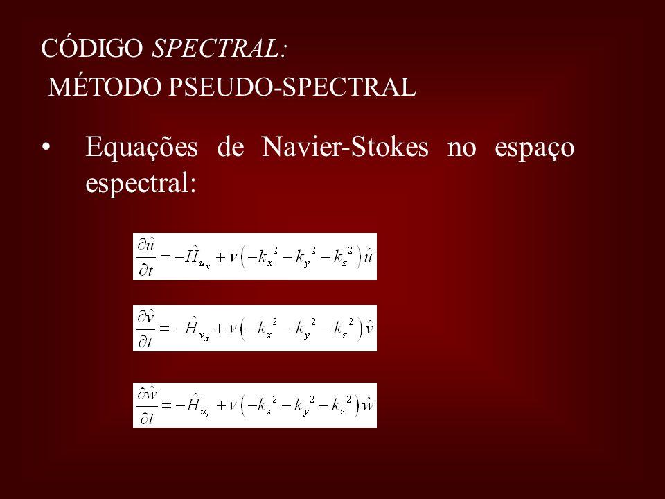 Equações de Navier-Stokes no espaço espectral: