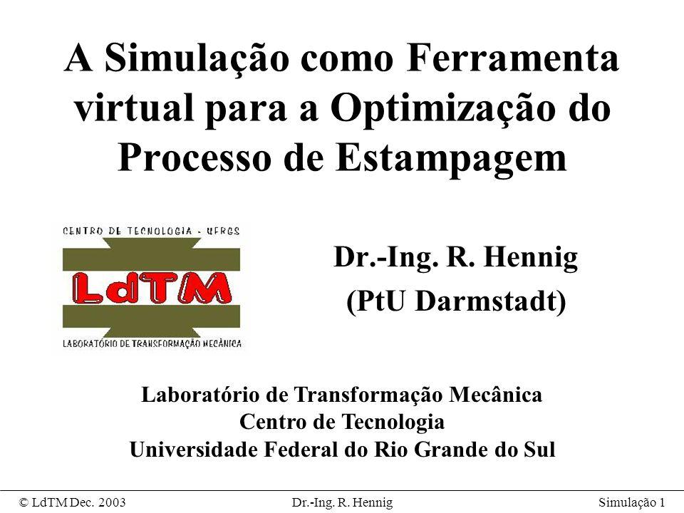 Dr.-Ing. R. Hennig (PtU Darmstadt)
