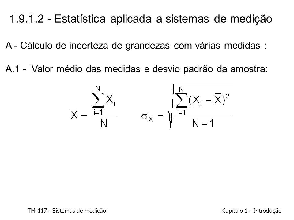 1.9.1.2 - Estatística aplicada a sistemas de medição