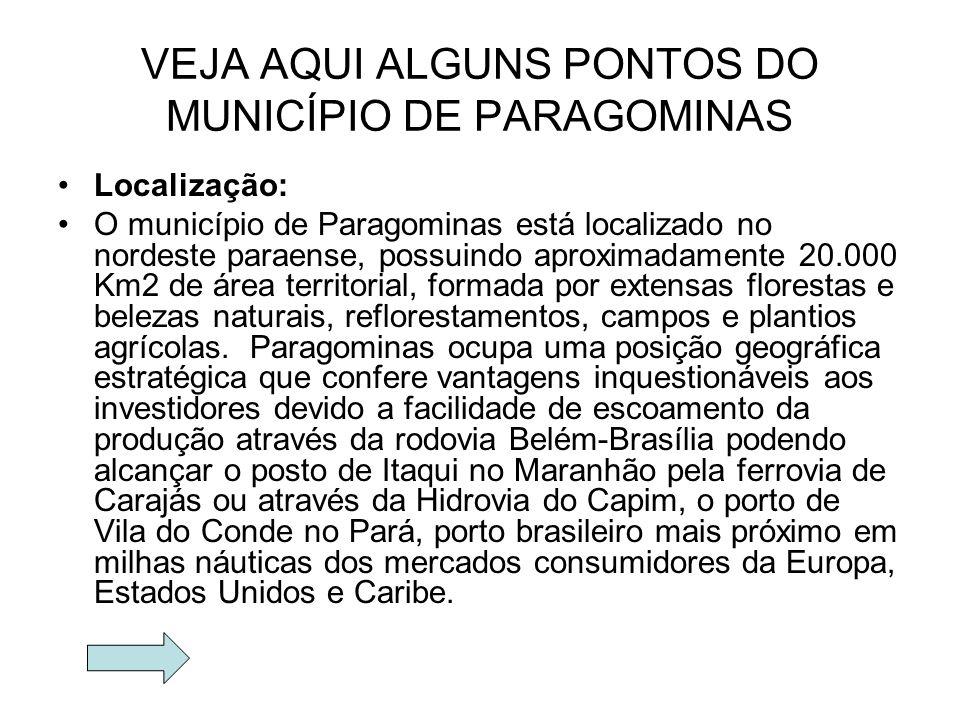 VEJA AQUI ALGUNS PONTOS DO MUNICÍPIO DE PARAGOMINAS