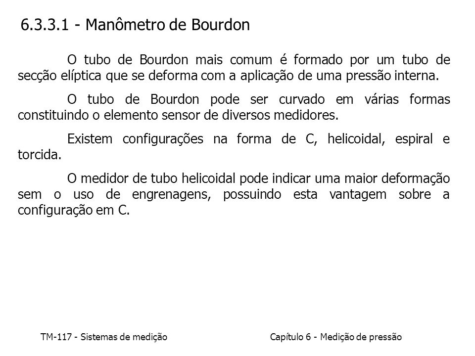 6.3.3.1 - Manômetro de Bourdon