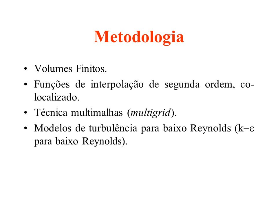 Metodologia Volumes Finitos.