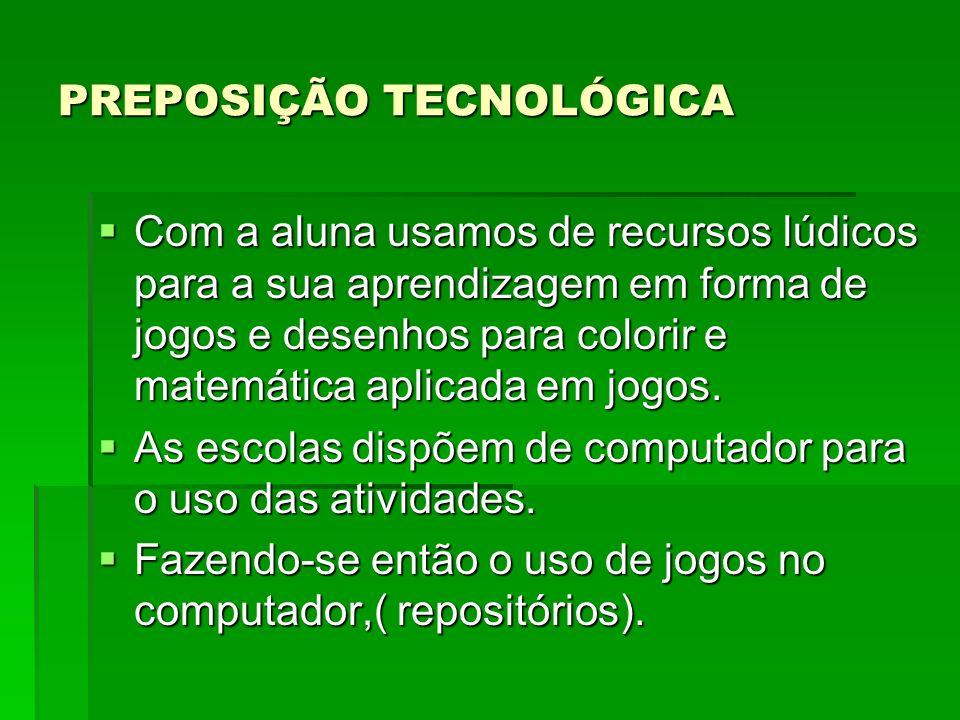 PREPOSIÇÃO TECNOLÓGICA
