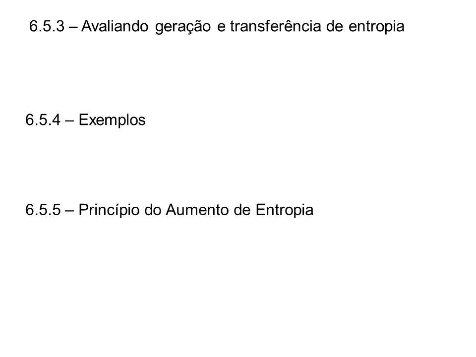 6.5.3 – Avaliando geração e transferência de entropia