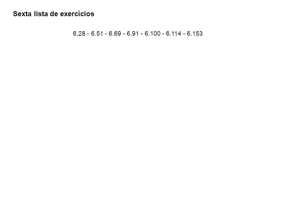 Sexta lista de exercícios