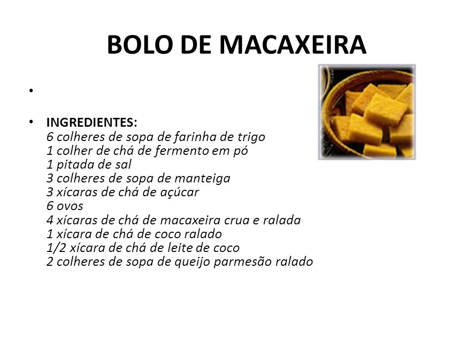 BOLO DE MACAXEIRA