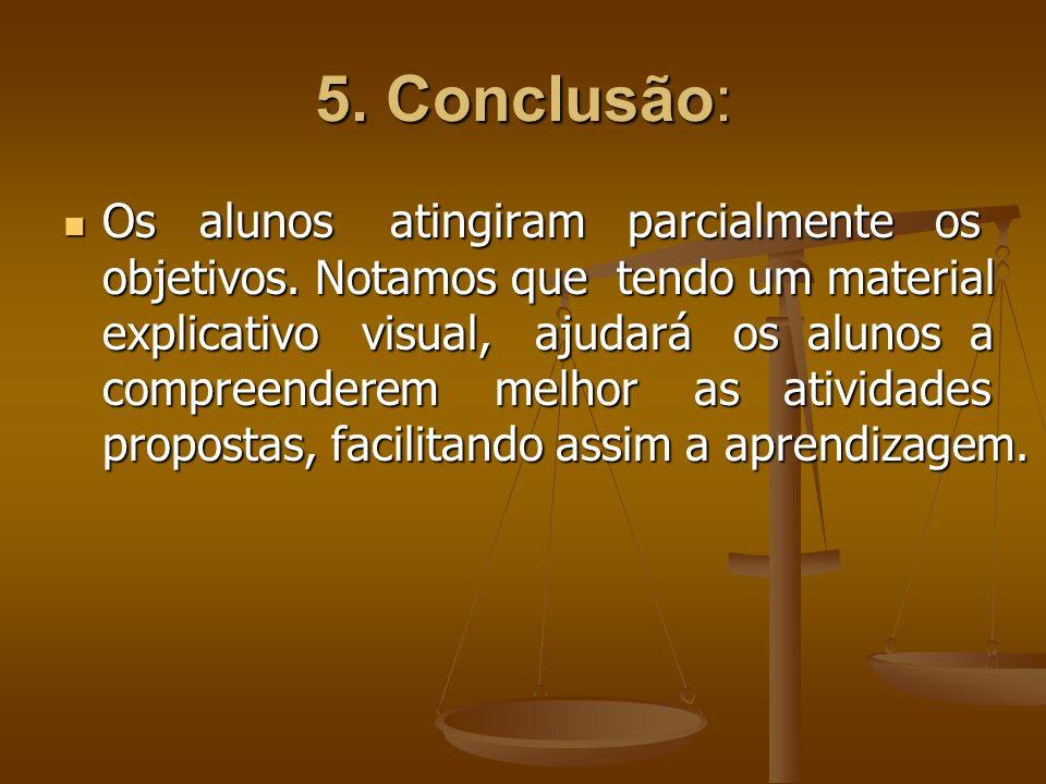 5. Conclusão: