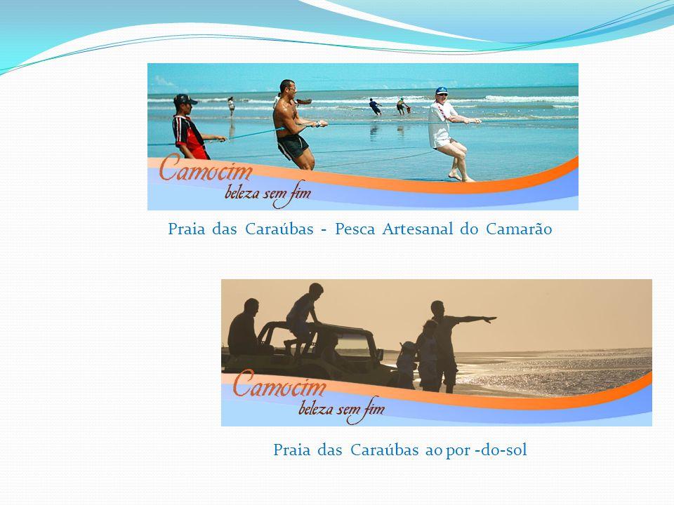 Praia das Caraúbas - Pesca Artesanal do Camarão