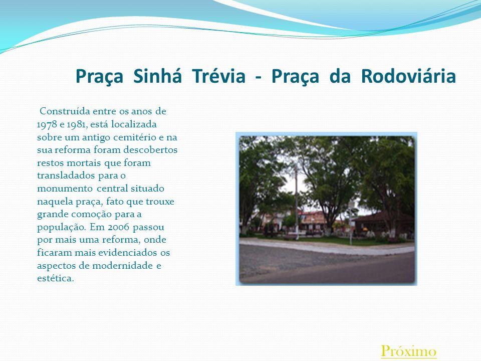 Praça Sinhá Trévia - Praça da Rodoviária