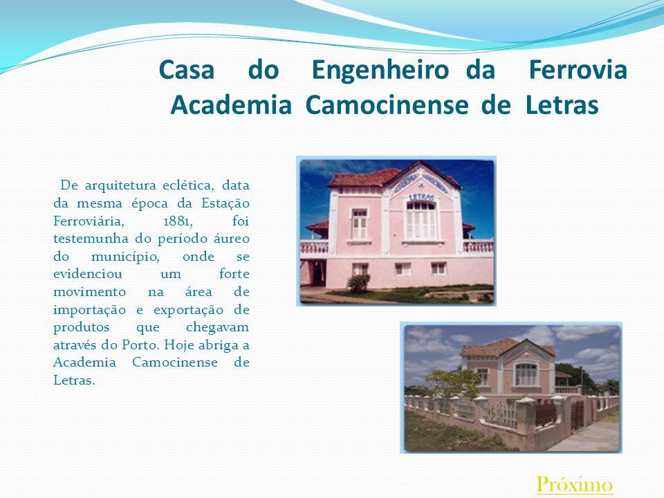 Casa do Engenheiro da Ferrovia Academia Camocinense de Letras