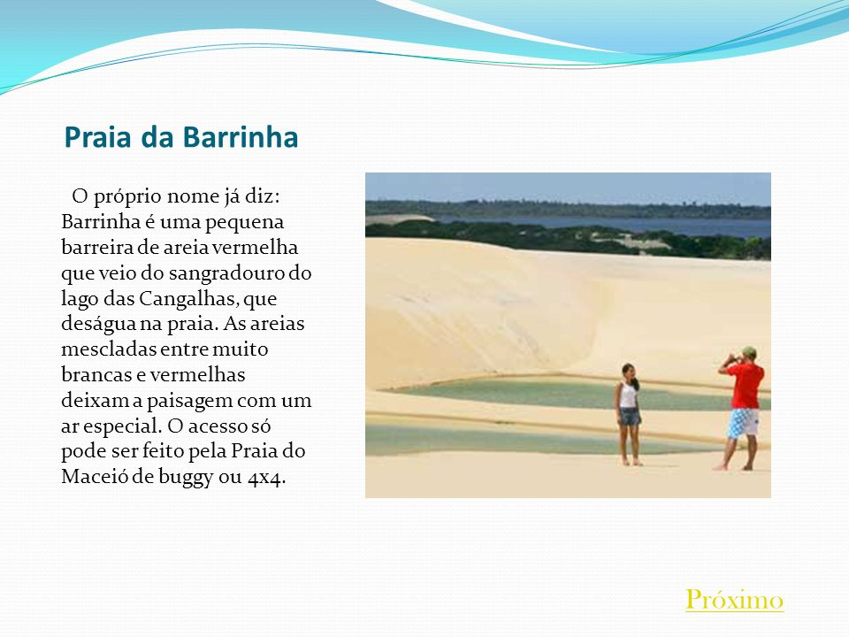 Praia da Barrinha Próximo