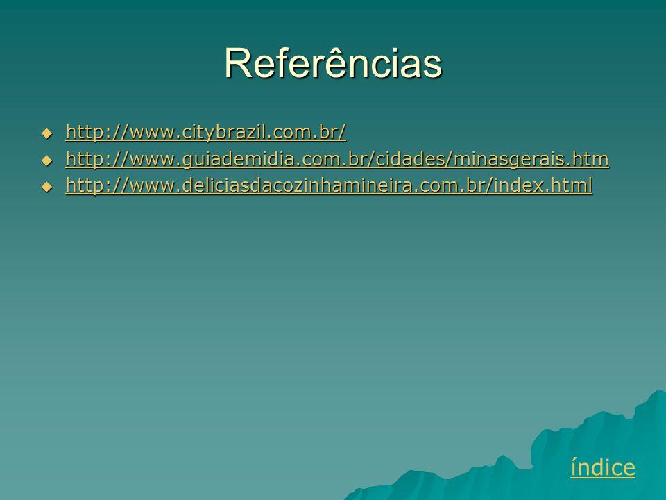Referências índice http://www.citybrazil.com.br/