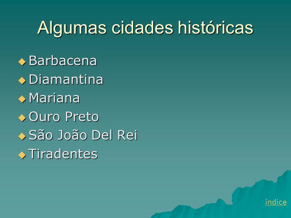 Algumas cidades históricas