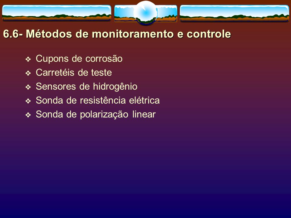 6.6- Métodos de monitoramento e controle