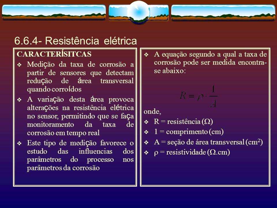 6.6.4- Resistência elétrica