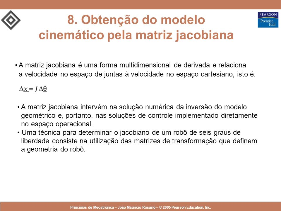 8. Obtenção do modelo cinemático pela matriz jacobiana