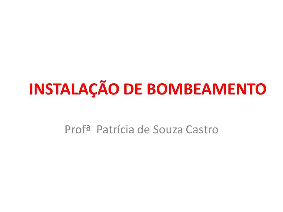 INSTALAÇÃO DE BOMBEAMENTO