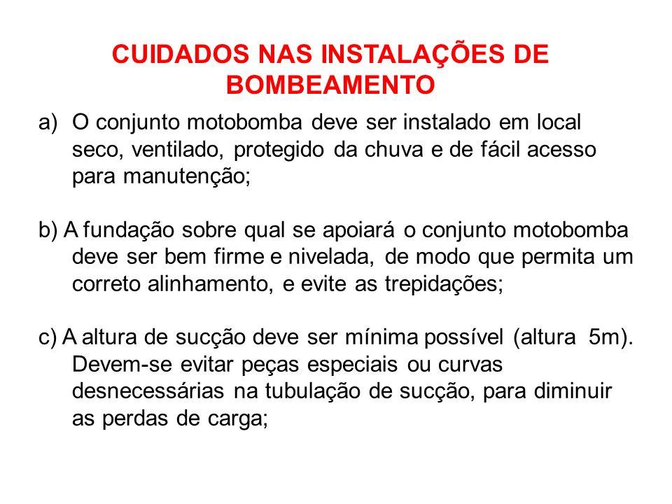 CUIDADOS NAS INSTALAÇÕES DE BOMBEAMENTO