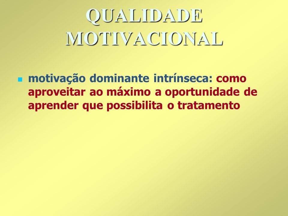 QUALIDADE MOTIVACIONAL