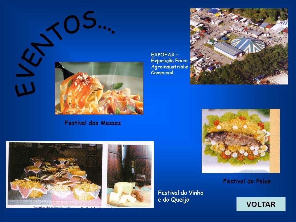 EVENTOS.... VOLTAR Festival das Massas Festival do Peixe