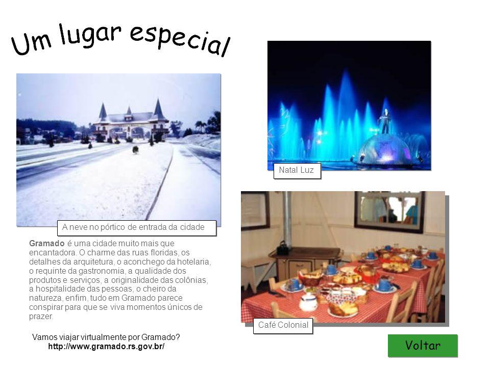 Vamos viajar virtualmente por Gramado http://www.gramado.rs.gov.br/
