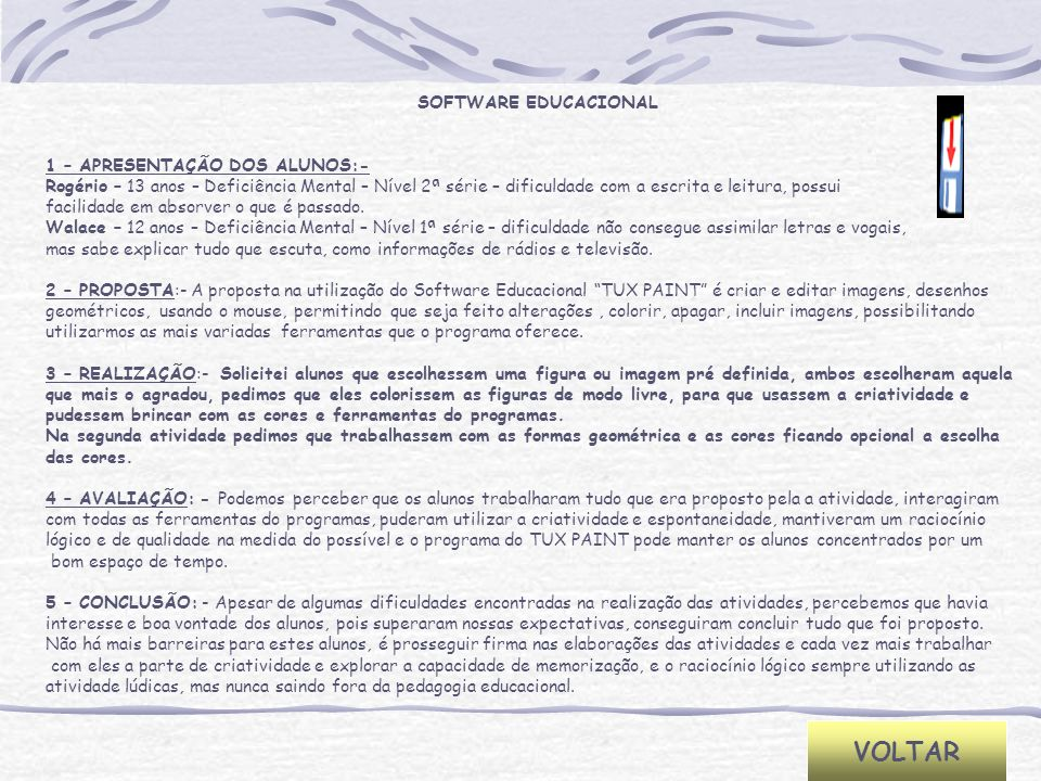 VOLTAR SOFTWARE EDUCACIONAL 1 – APRESENTAÇÃO DOS ALUNOS:-