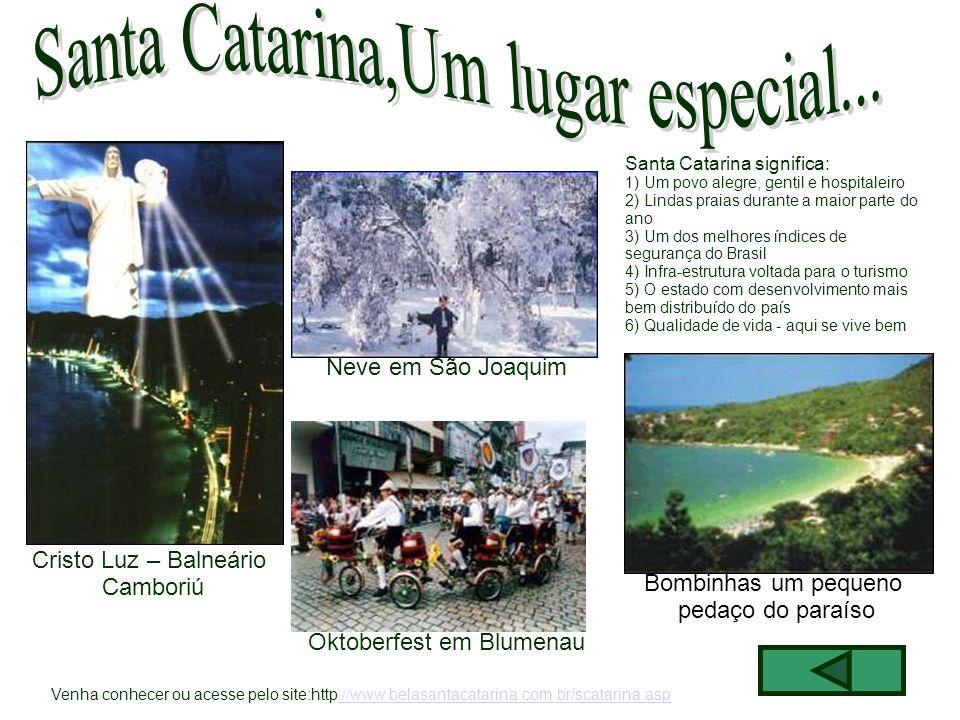 Santa Catarina,Um lugar especial...