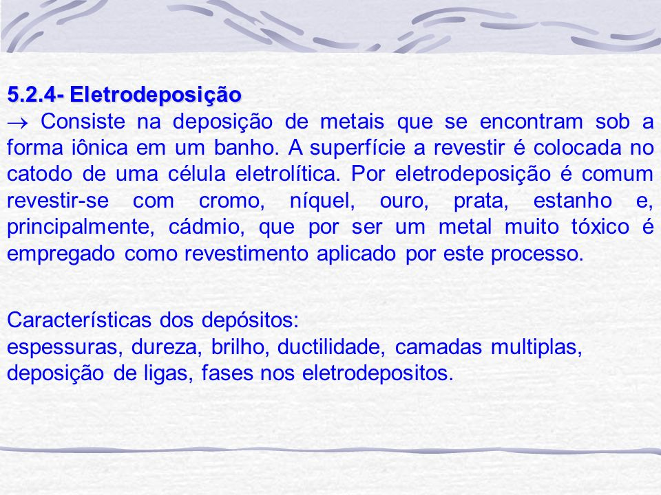 5.2.4- Eletrodeposição