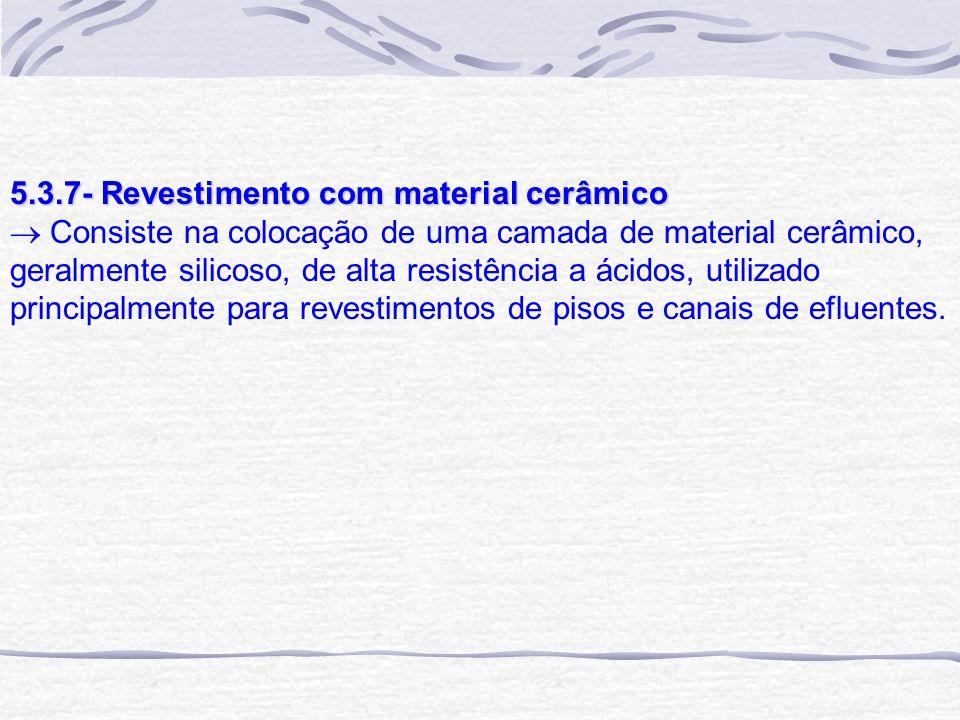 5.3.7- Revestimento com material cerâmico