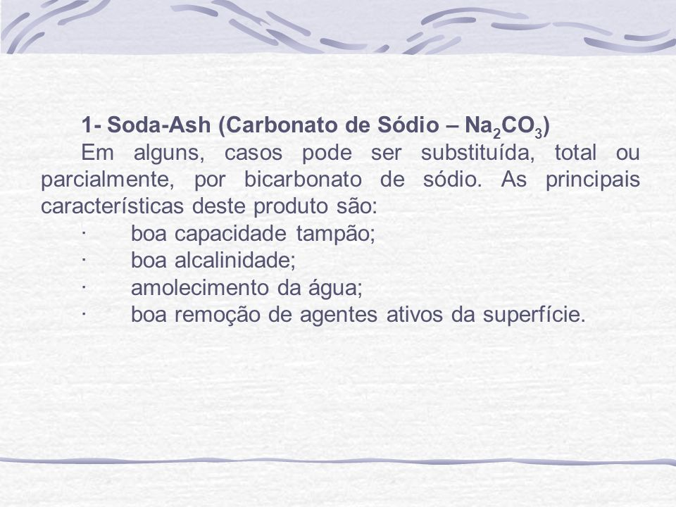 1- Soda-Ash (Carbonato de Sódio – Na2CO3)