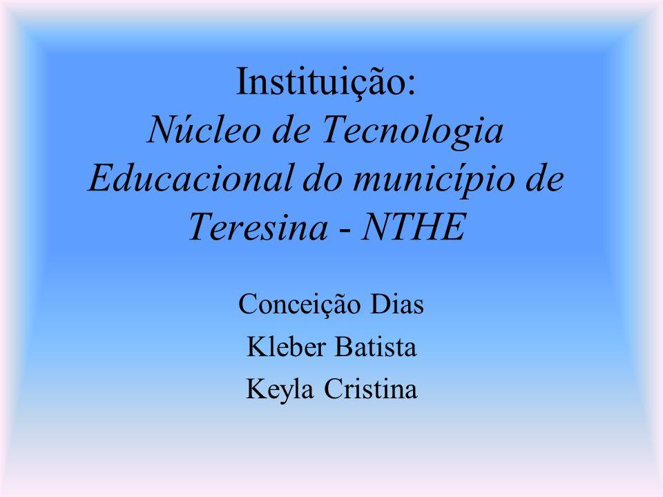 Conceição Dias Kleber Batista Keyla Cristina