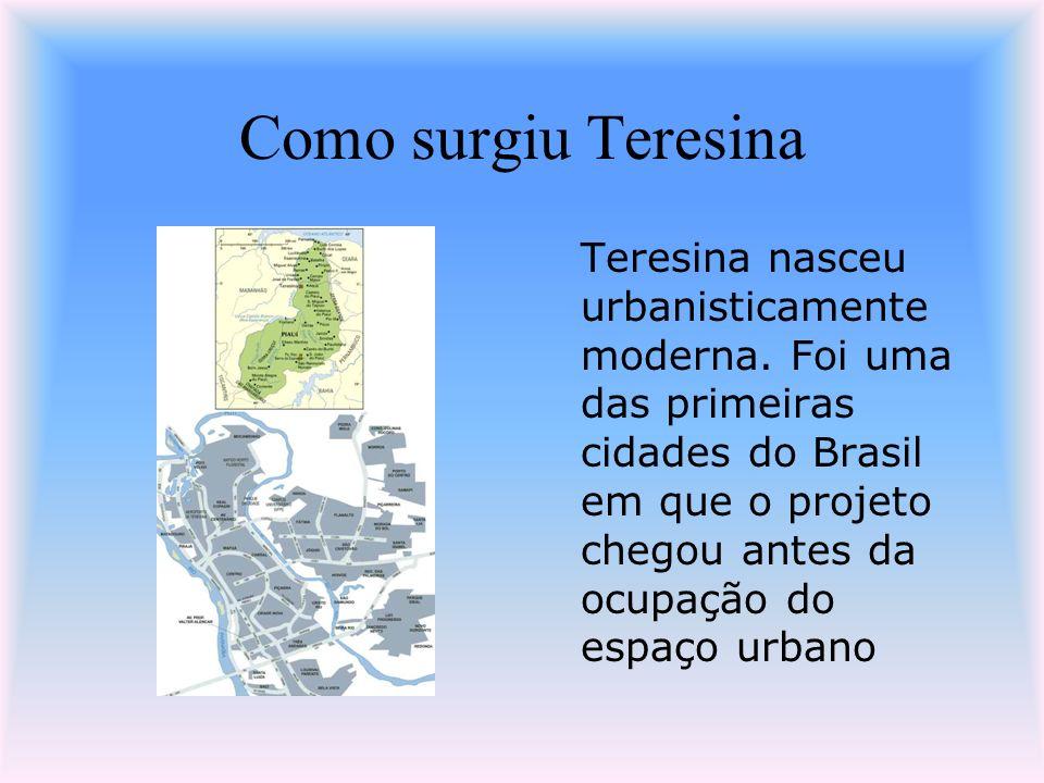 Como surgiu Teresina