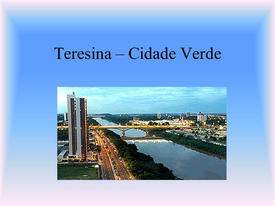 Teresina – Cidade Verde