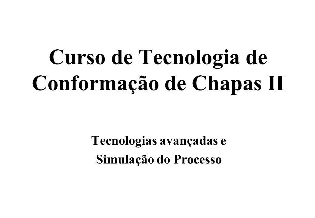 Curso de Tecnologia de Conformação de Chapas II