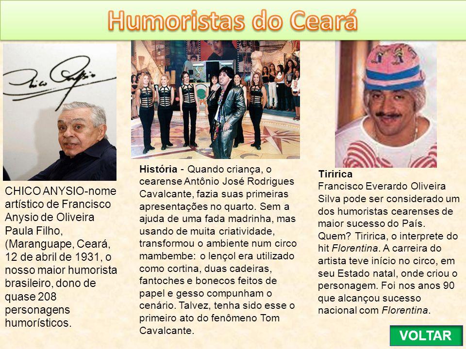 Humoristas do Ceará VOLTAR