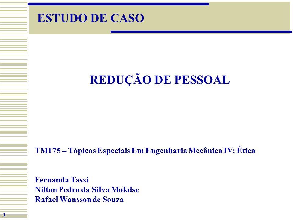 ESTUDO DE CASO REDUÇÃO DE PESSOAL