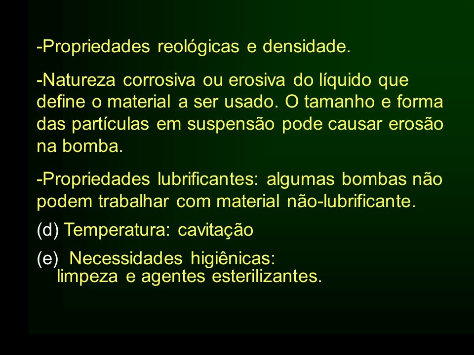 -Propriedades reológicas e densidade.