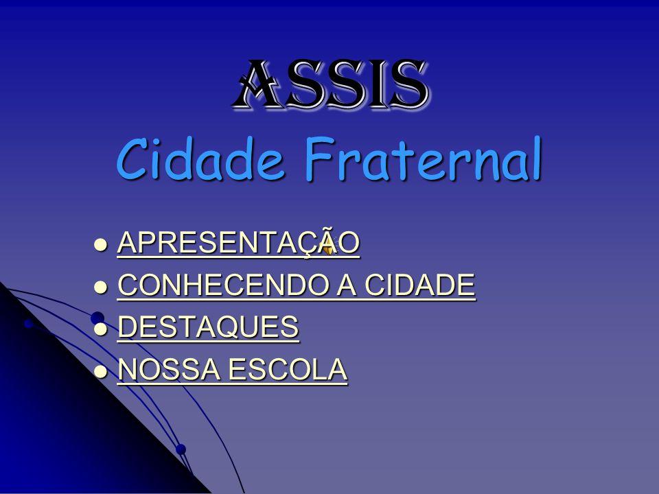 ASSIS Cidade Fraternal