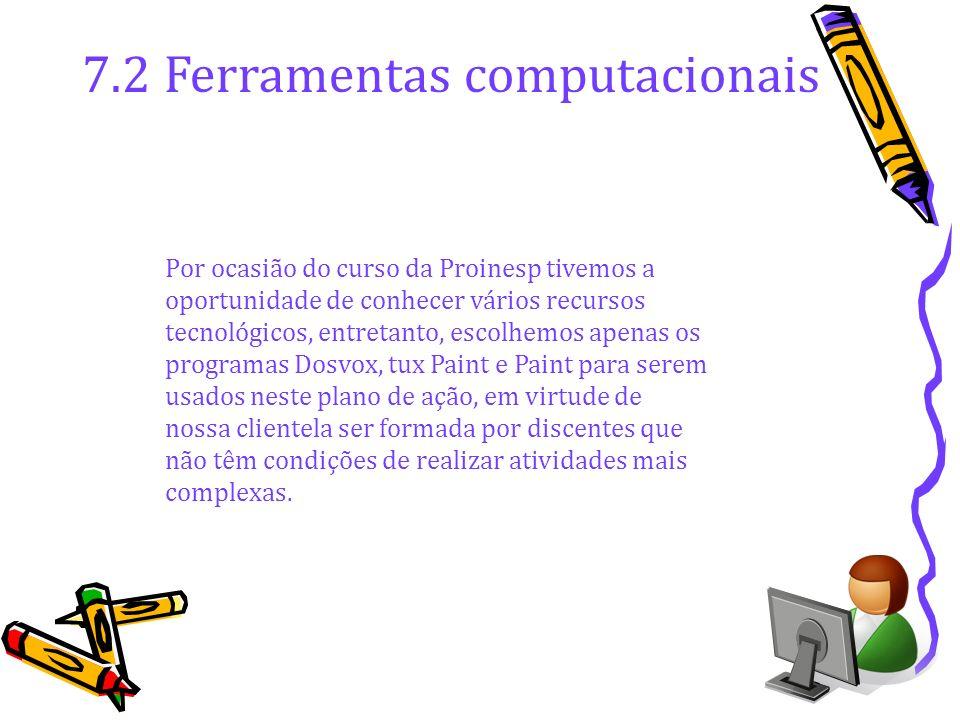 7.2 Ferramentas computacionais
