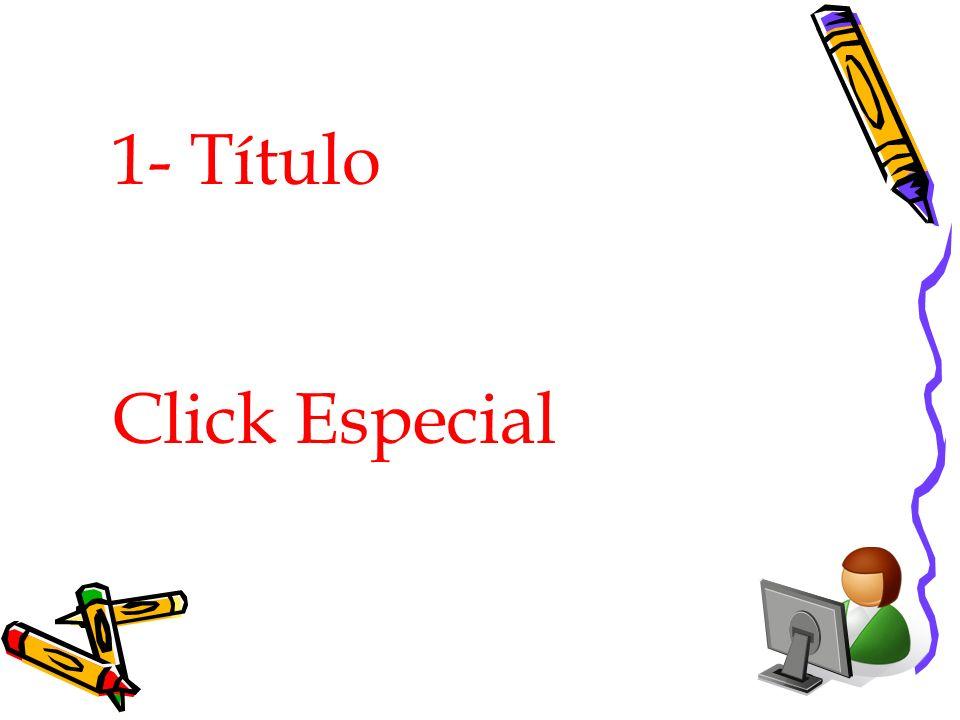 1- Título Click Especial