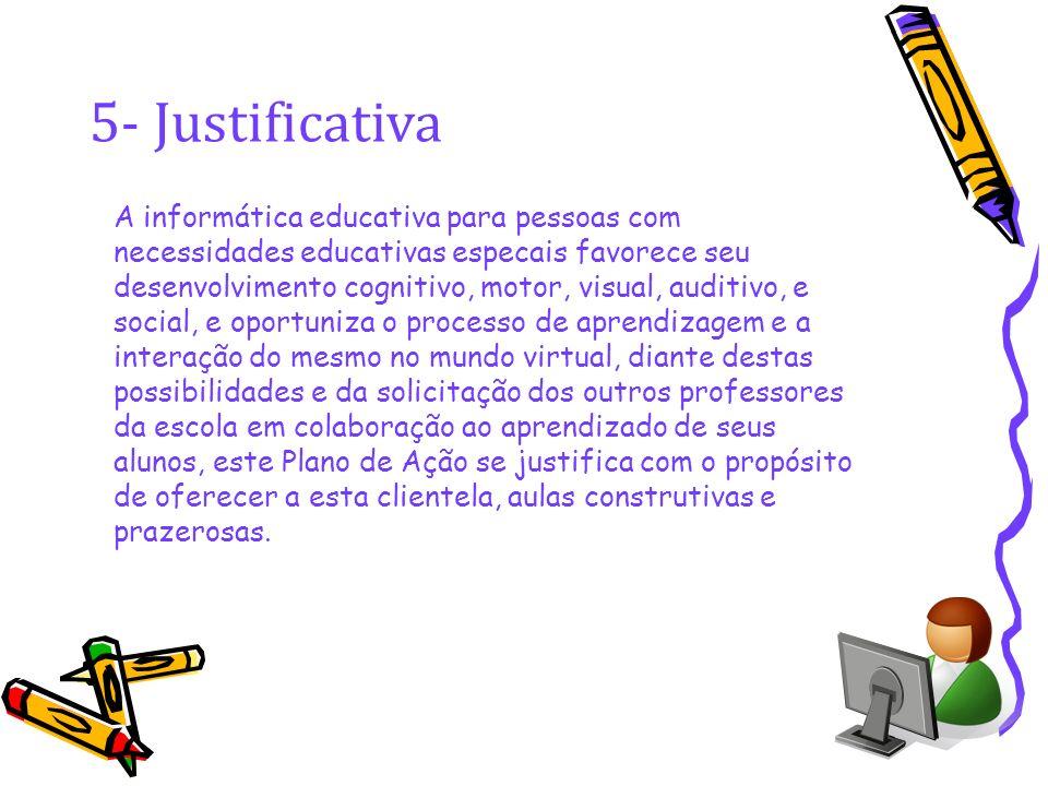 5- Justificativa