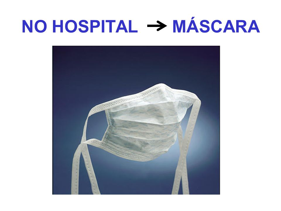 NO HOSPITAL MÁSCARA
