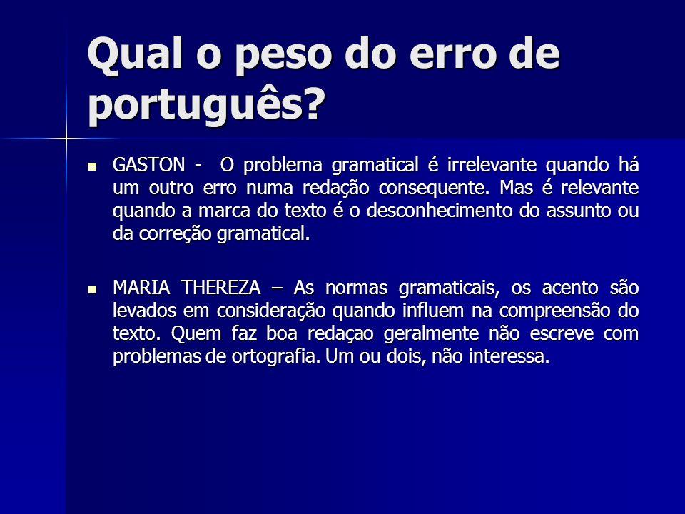 Qual o peso do erro de português