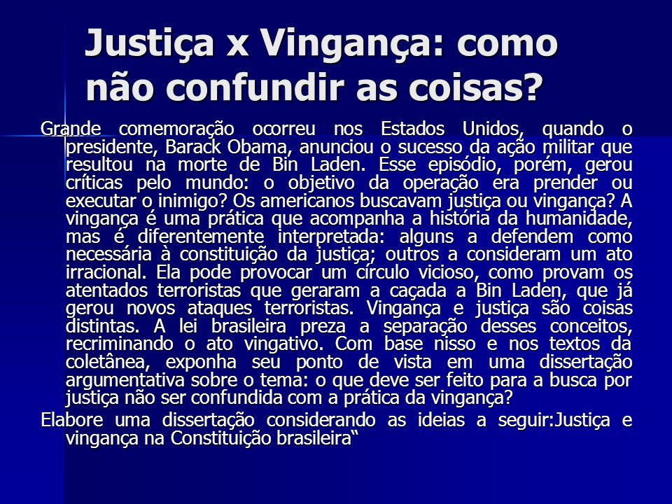 Justiça x Vingança: como não confundir as coisas